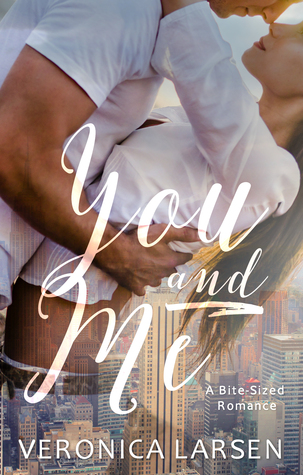 REVIEW: You and Me by Veronica Larsen