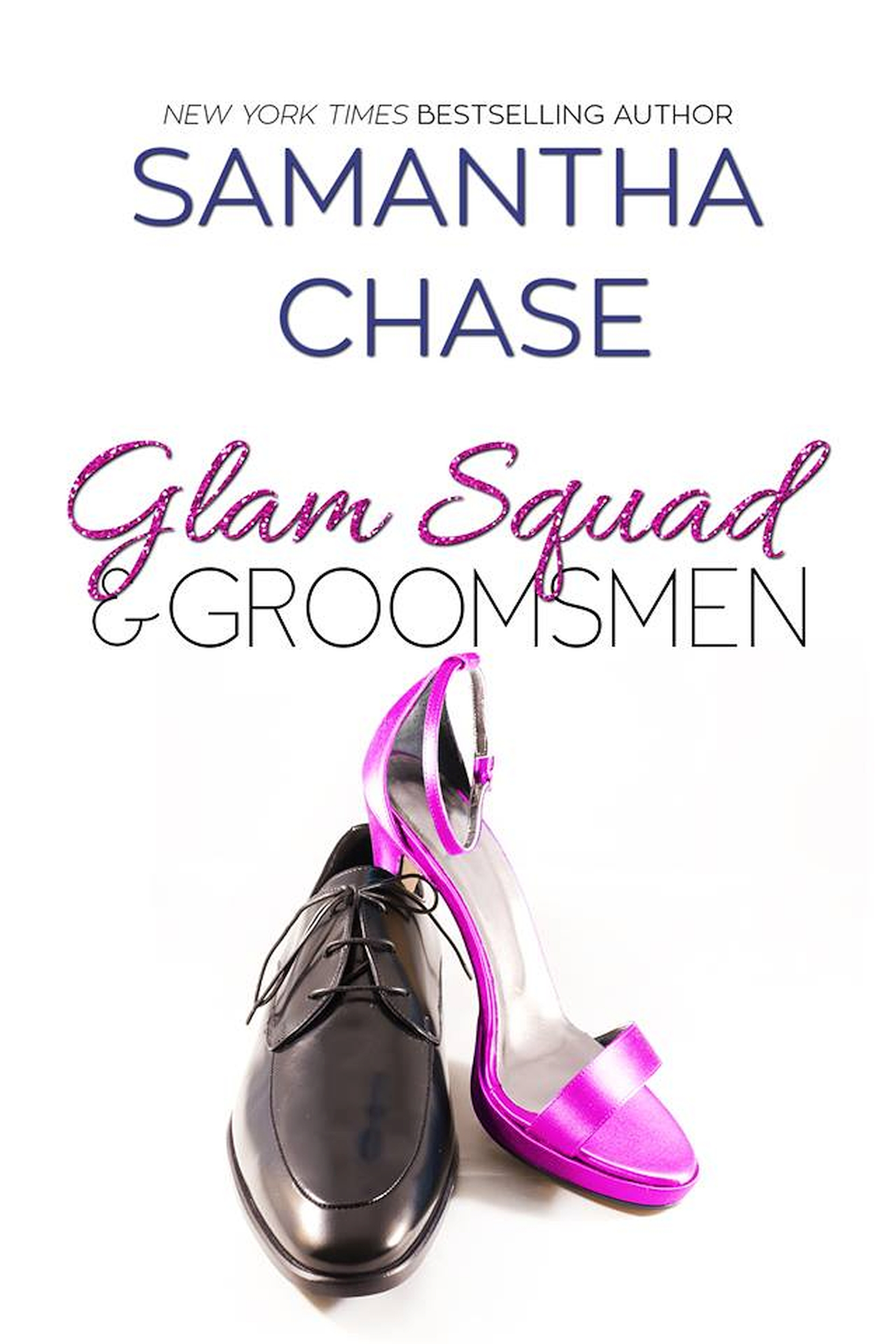 REVIEW: Glam Squad & Groomsmen by Samantha Chase