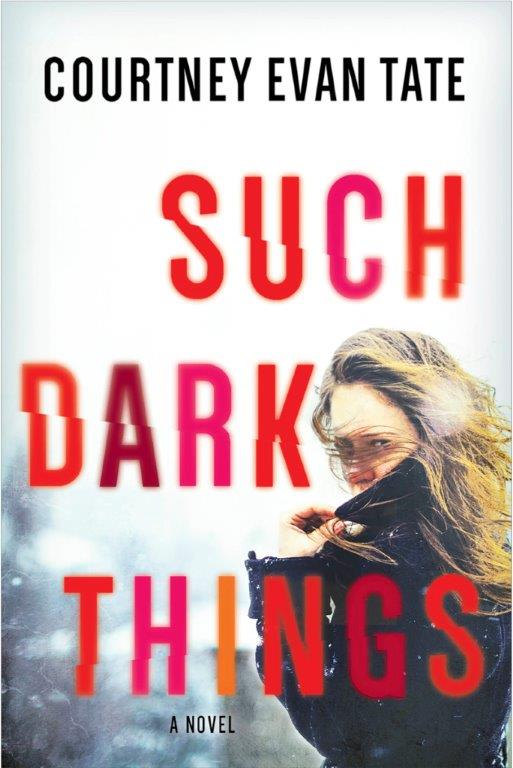 REVIEW: Such Dark Things by Courtney Evan Tate