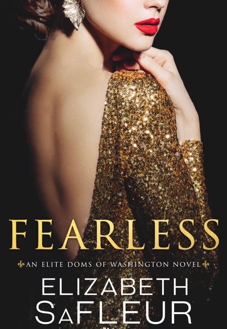 REVIEW: Fearless (Elite Doms of Washington #5) by Elizabeth SaFleur