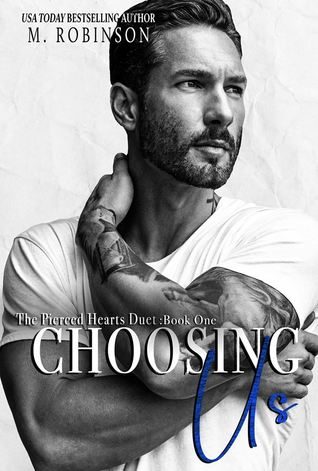 REVIEW: Choosing us (The Pierced Hearts Duet #1) by M. Robinson