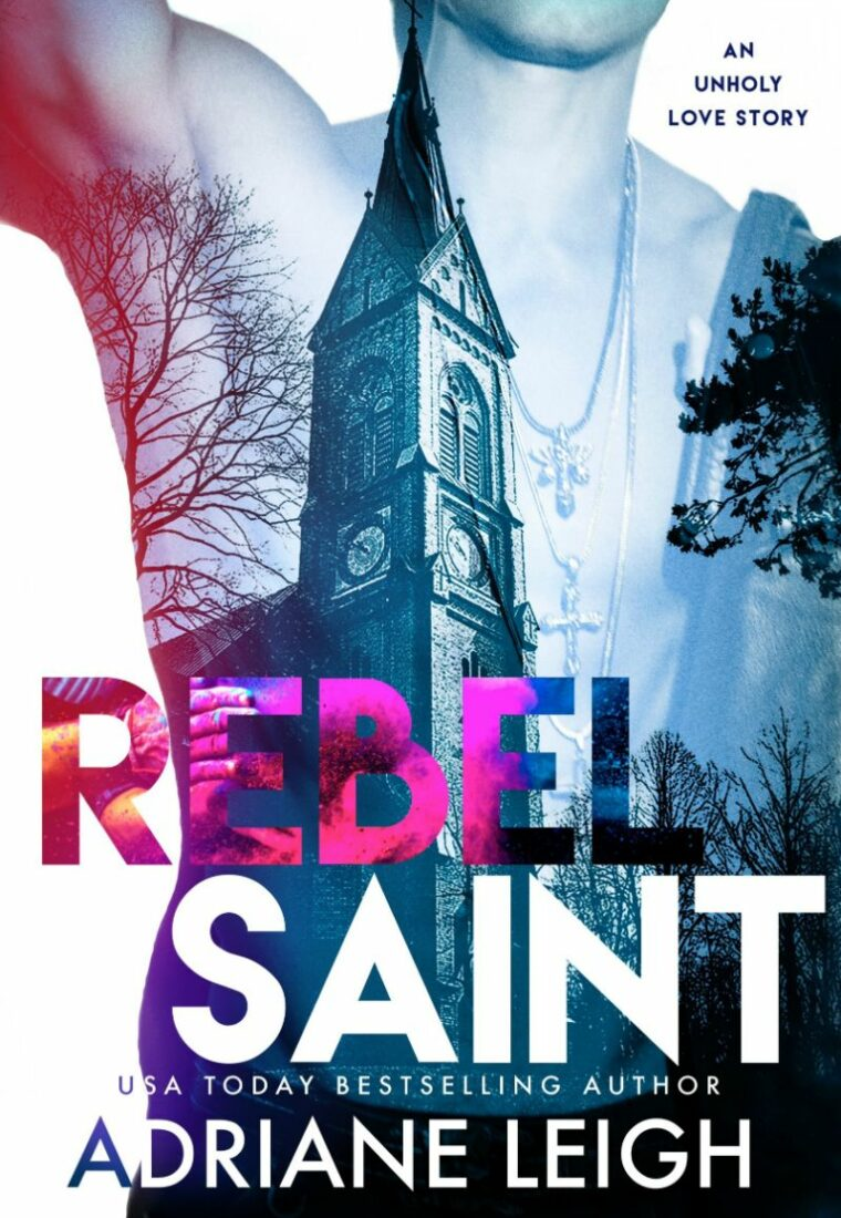 REVIEW: Rebel Saint by Adriane Leigh