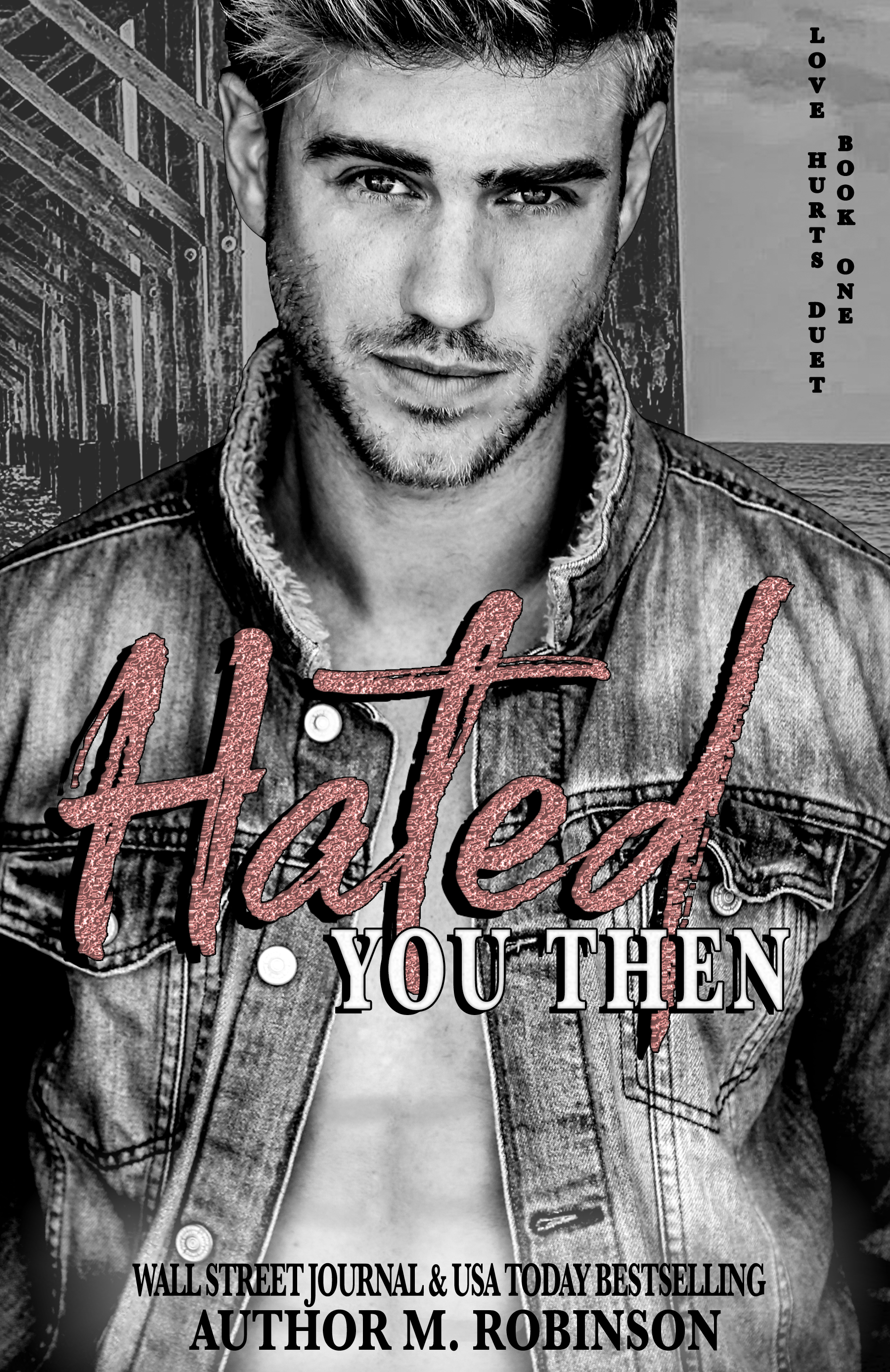 REVIEW: Hated You Then by M. Robinson