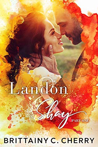 REVIEW: Landon & Shay: Part One by Brittainy C. Cherry