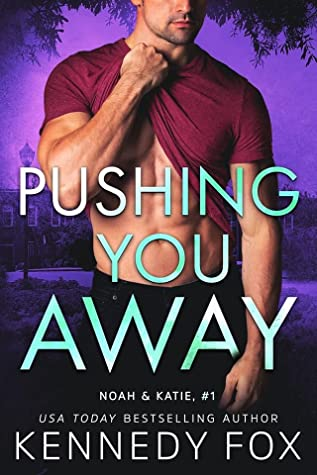 Review: Pushing You Away by Kennedy Fox